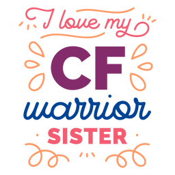 I love my cf warrior sister curl badge sticker