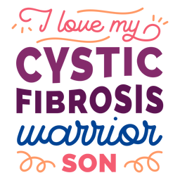 I love my cystic fibrosis warrior son curl badge sticker