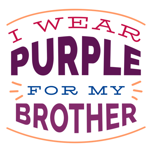 I wear purple for my brother badge sticker Transparent PNG
