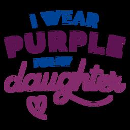 Llevo púrpura para la etiqueta de la insignia del corazón de mi hija