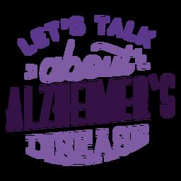 Sprechen wir über den Alzheimer-Aufkleber