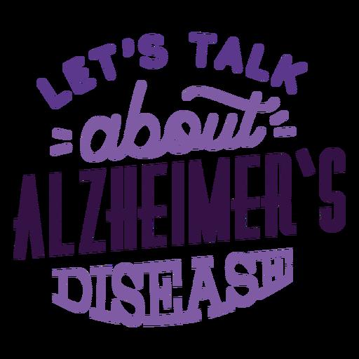 Let's talk about alzheimer's disease badge sticker
