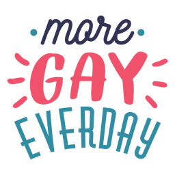 More gay everyday spot line