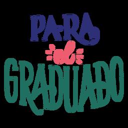 Para el graduado sticker