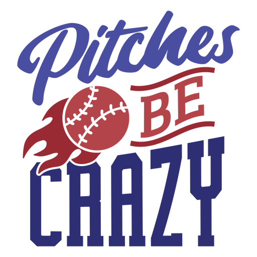 Pitches be crazy ball stitch fire flame badge sticker Transparent PNG