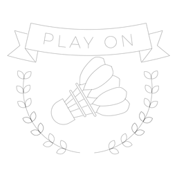 Play on shuttlecock branch badge line
