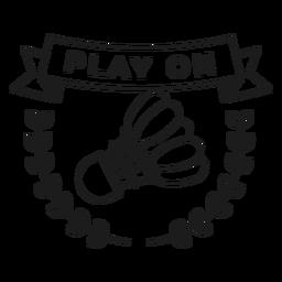 Jogar no traço do emblema do ramo peteca