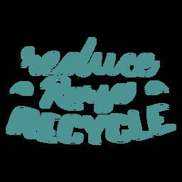 Reduzir reutilizar reciclar adesivo de crachá de folha