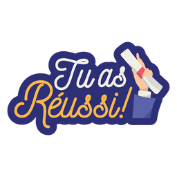 Tu as réussi hand diploma sticker