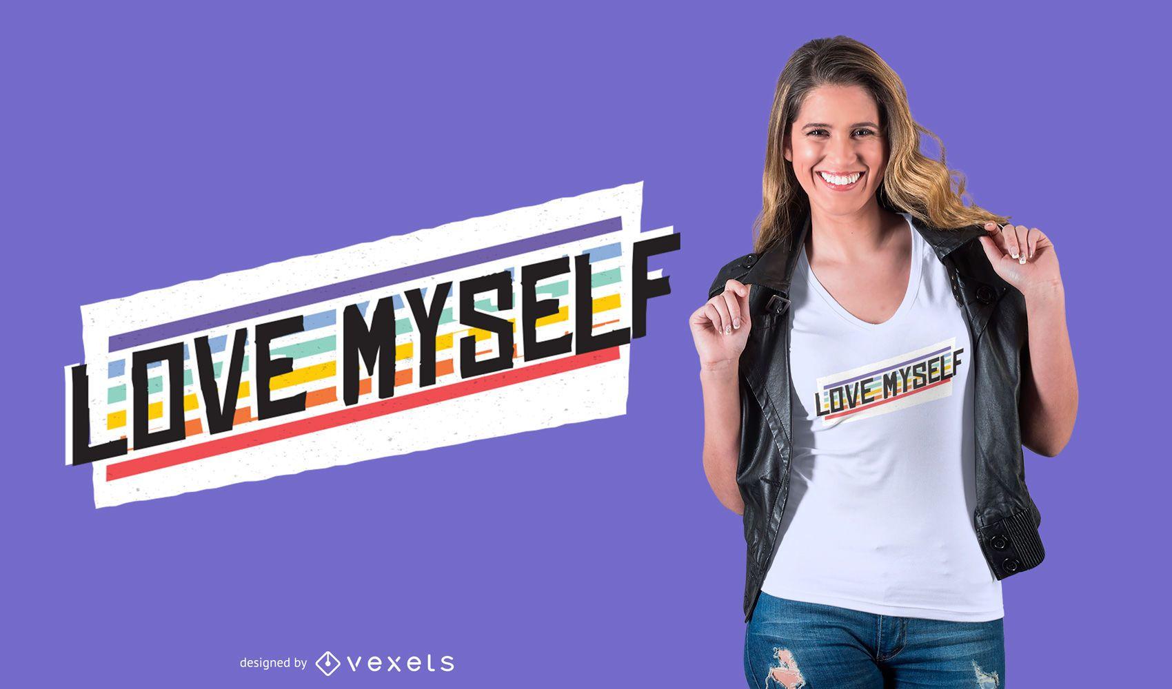 Design de camisetas de amor próprio