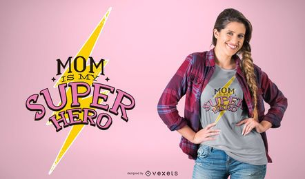 Super mom t-shirt design