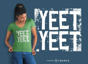 Diseño de camiseta Yeet Yeet