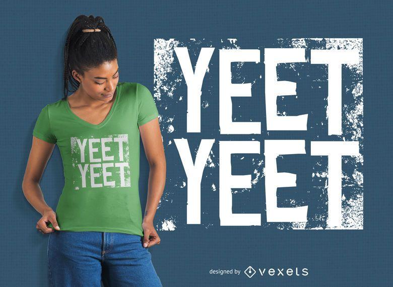 Yeet Yeet T-shirt Design