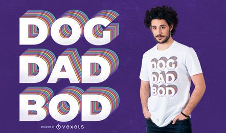Diseño de camiseta de Dog Dad Bod
