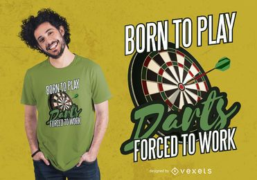 Diseño de camiseta Born to Play Darts