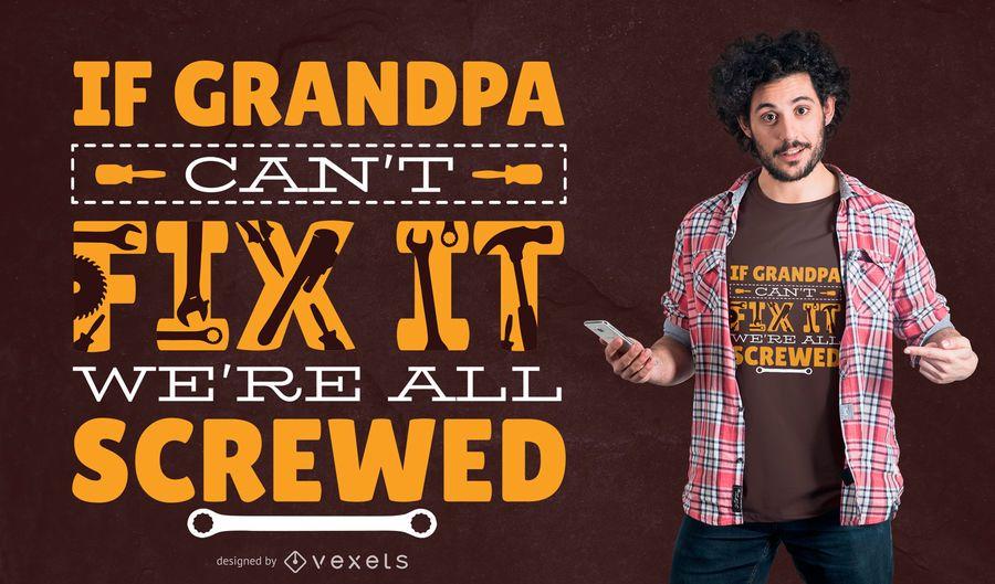 Diseño de camiseta abuelo Fix It