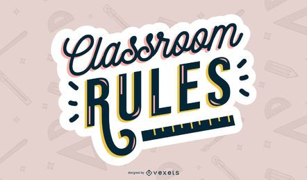 Classroom rules lettering design