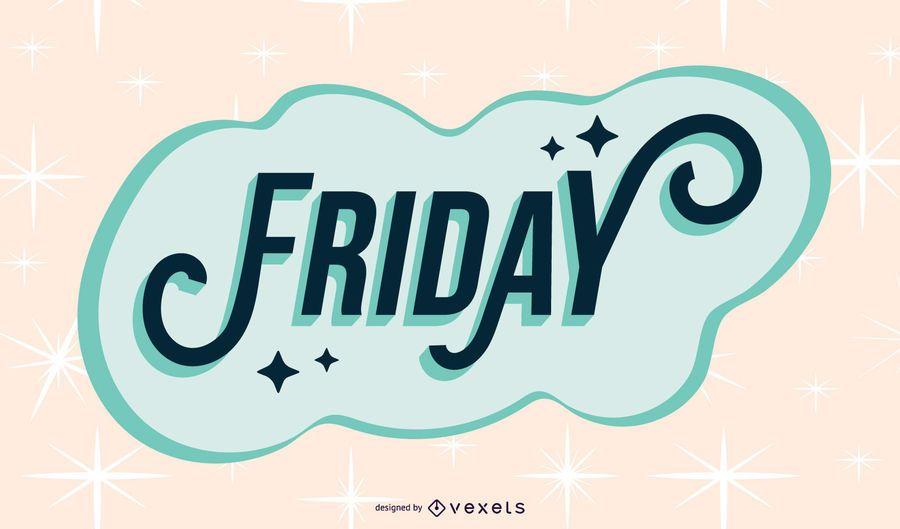 Friday sparkling lettering design