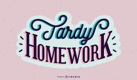 Projeto de letras da lição de casa tardia