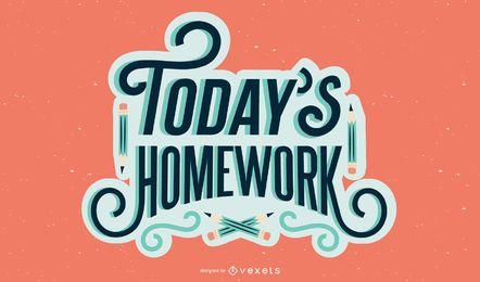 Today's homework lettering design
