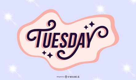 Tuesday lettering sparkling design