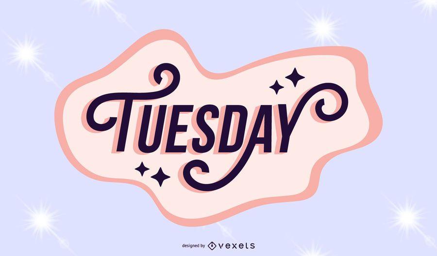 Tuesday lettering sparkling design