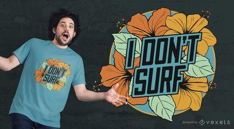 No surfeo diseño de camiseta