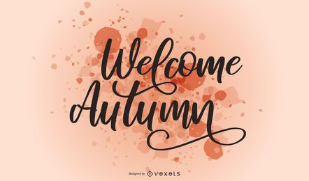 Welcome autumn splash lettering