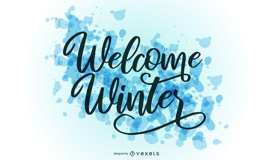 Welcome winter splash lettering