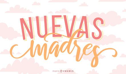 New Mother Spanish Lettering Banner