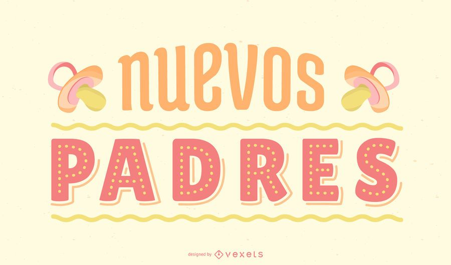 New Parents Spanish Lettering Design
