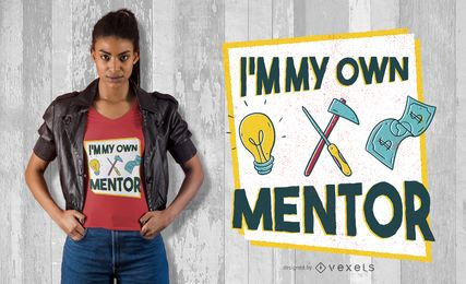 OWN MENTOR T-SHIRT DESIGN