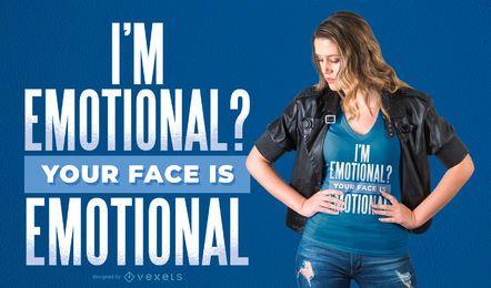 Ihr Gesicht ist emotionales T-Shirt Design