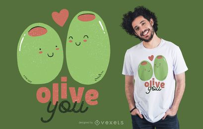 Olive You T-shirt Design