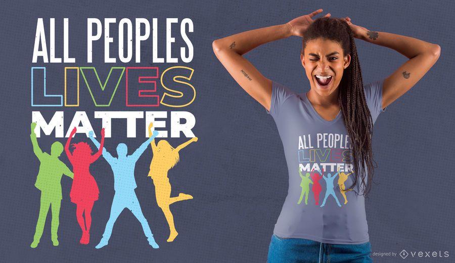 As pessoas vivem design de t-shirt