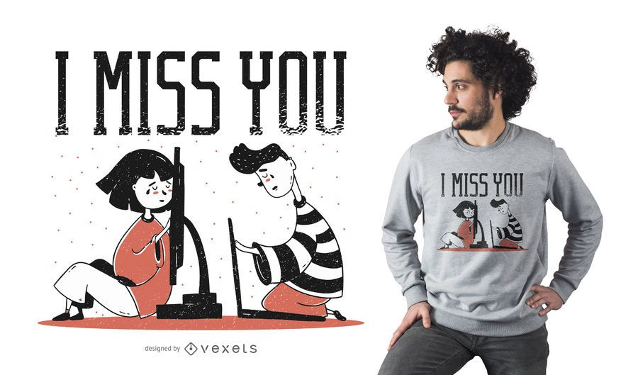 Miss You T-Shirt Design