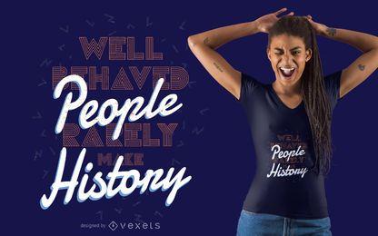 Diseño de camiseta de letras haciendo historia