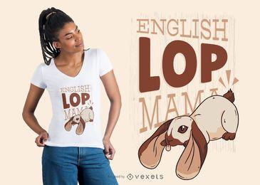 Diseño de camiseta English Lop Mama