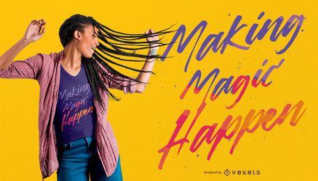 Design de camisetas Magic Quote