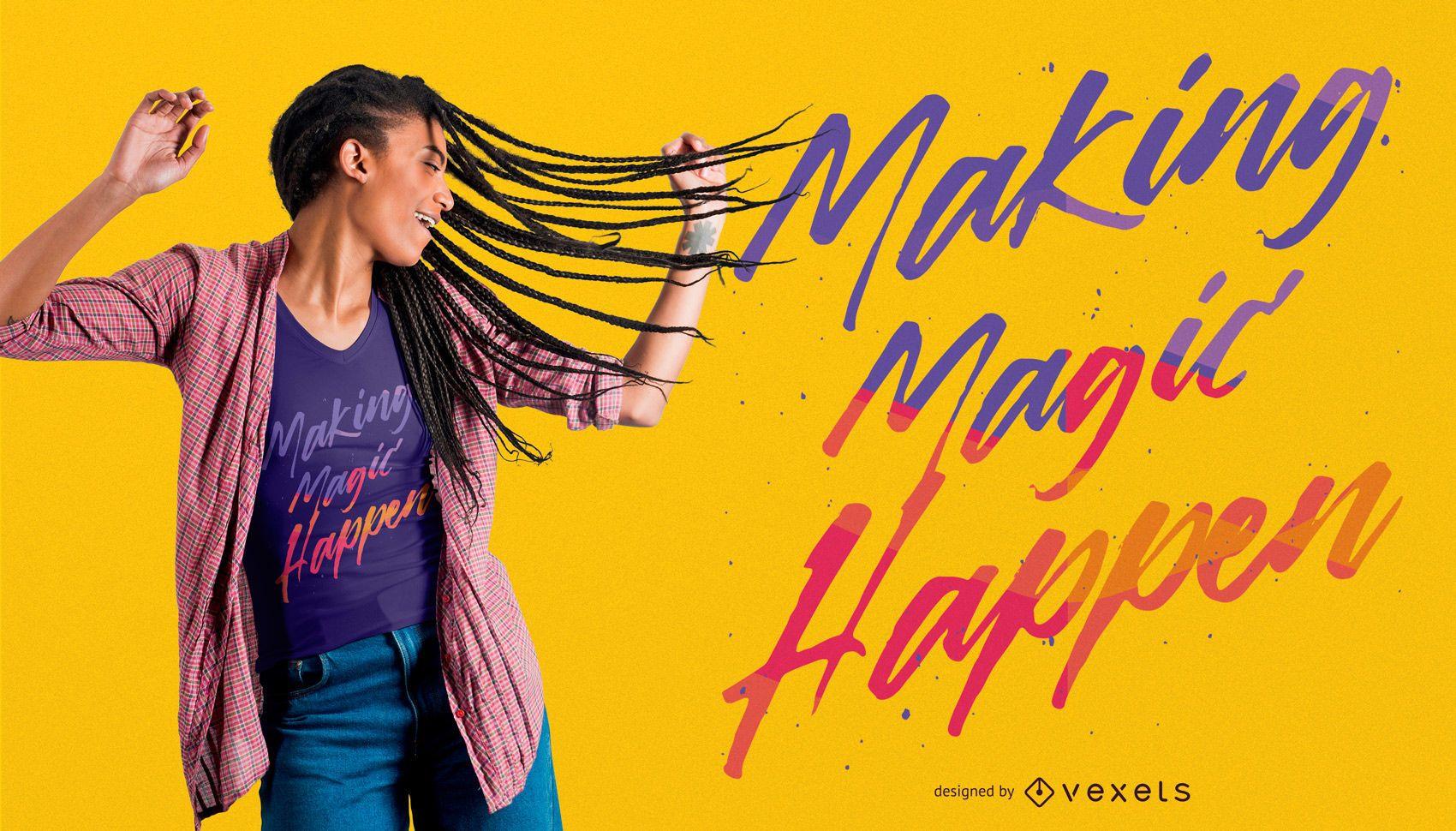 Magic Quote T-shirt Design