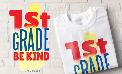 First Grade T-shirt Design