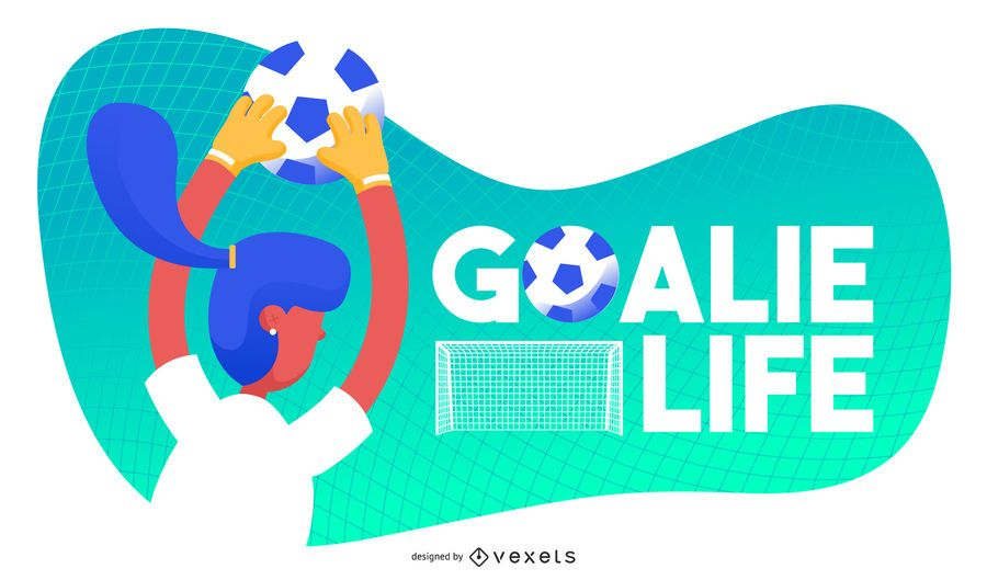 Goalie life soccer illustration