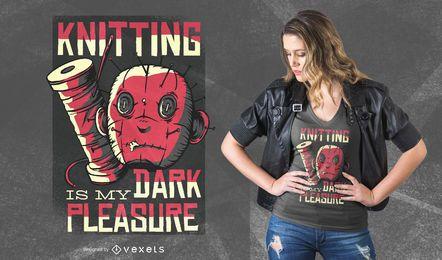 Strickendes dunkles Vergnügens-T-Shirt Design
