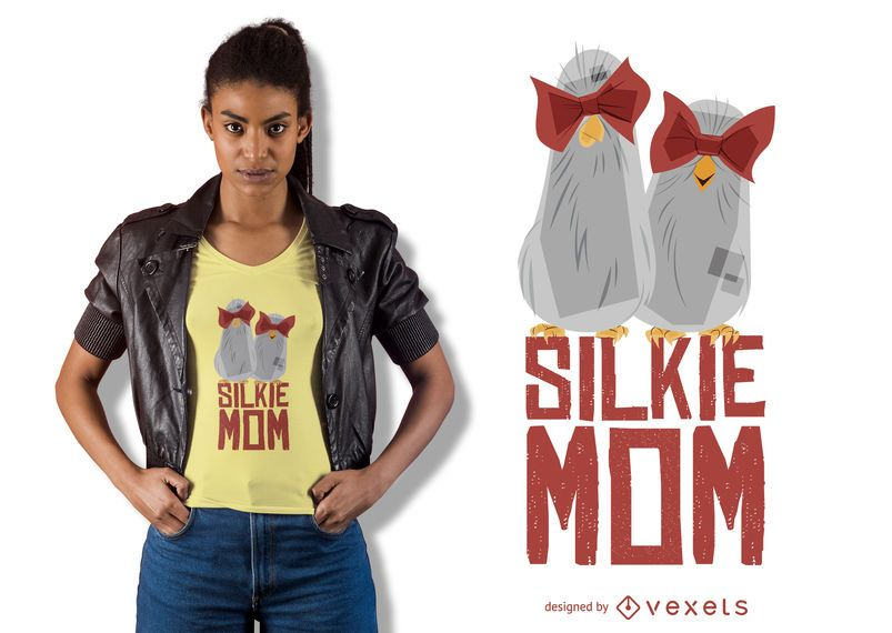 Silkie Mom T-shirt Design