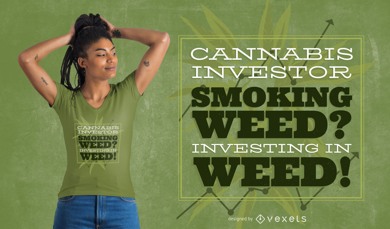 Diseño de camiseta Weed Investors