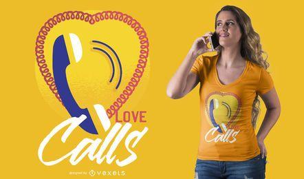 Diseño de camiseta Love Calls