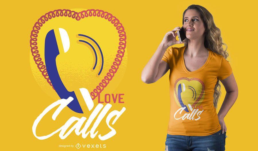 Chamadas de Amor Design de T-shirt