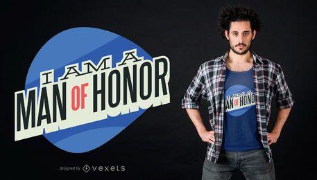 Diseño de camiseta con cita de honor