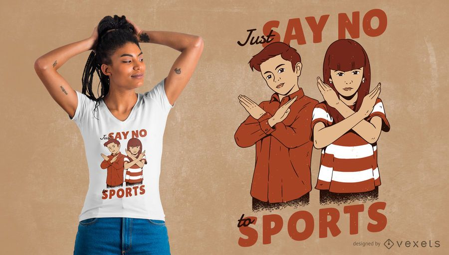 No Sports T-Shirt Design