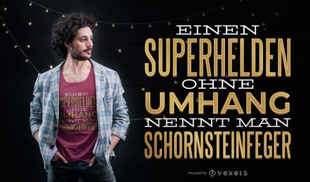 Superhero Quote German T-shirt Design